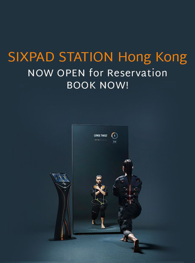 AUG 2019 OPEN SIXPAD STATION Hong Kong NOW OPEN for Reservation BOOK NOW!